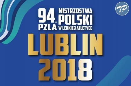 Wielkie nazwiska na starcie 94. PZLA MP - Lublin 2018.